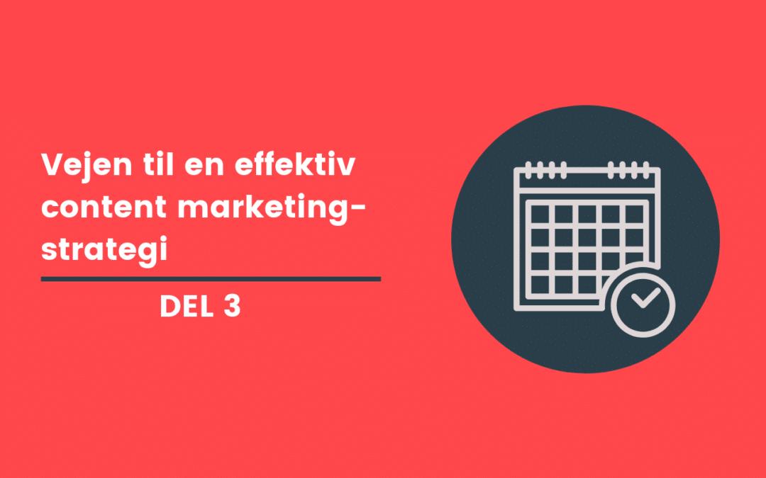 Content marketing indholdsplanlægning
