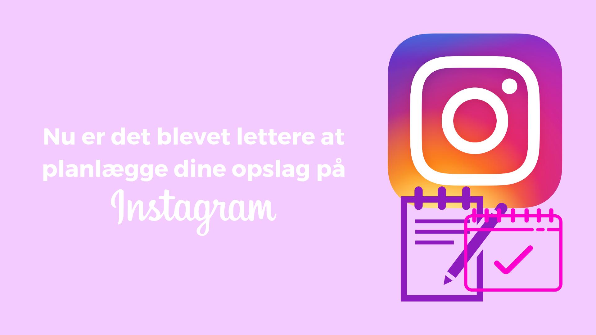 Planlæg opslag Instagram