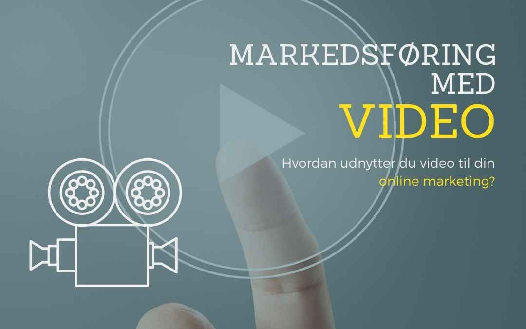 Video marketing - 2020 og 2021 - Online marketing